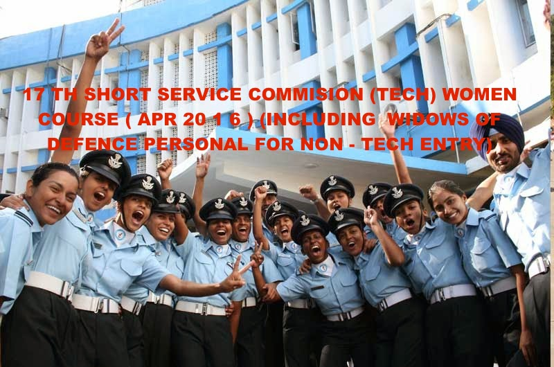 1 7 TH SHORT SERVICE COMMISION (TECH) WOMEN COURSE