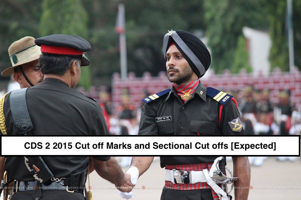 CDS 2 2015 Cut off Marks and Sectional Cut offs [Expected](1)